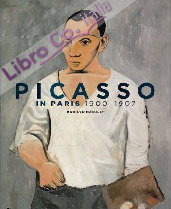 Picasso in Paris, 1900-1907