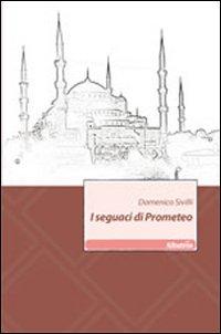 I seguaci di Prometeo