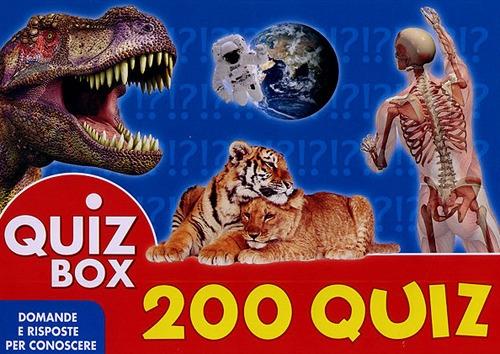 200 Quiz. Domande e Risposte per Conoscere.