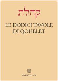 Le Dodici Tavole di Qohelet