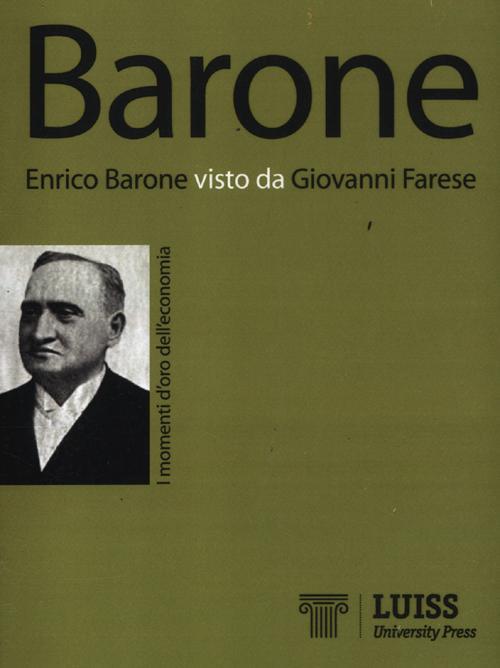 Enrico Barone visto da Giovanni Farese.