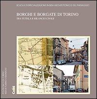 Borghi e borgate di Torino tra tutela e rilancio civle.