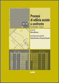 Processi di ediliza sociale a confronto. Eurorex Italia-Francia