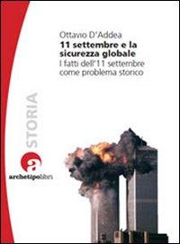11 settembre e la sicurezza globale. I fatti dell'11 settembre come problema storico.