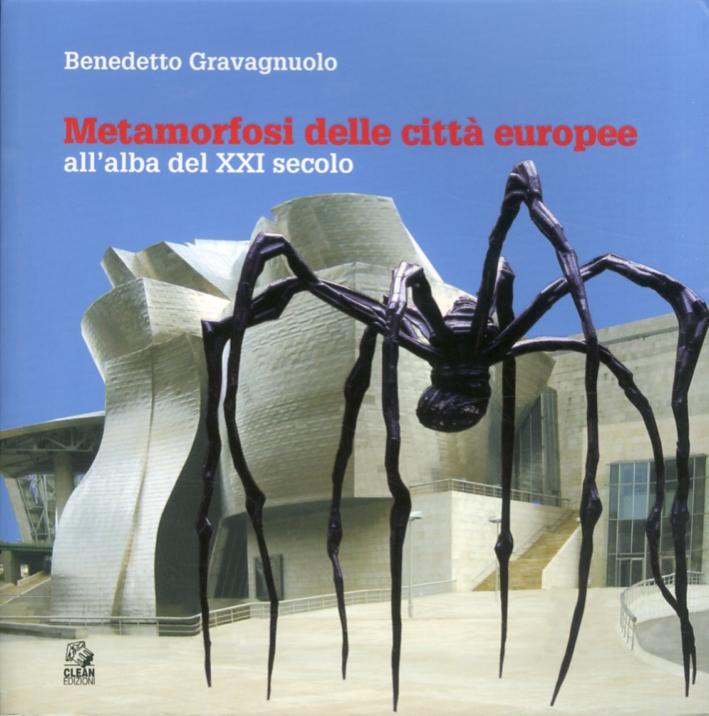 Metamorfosi delle città europee. All'alba del XXI secolo.