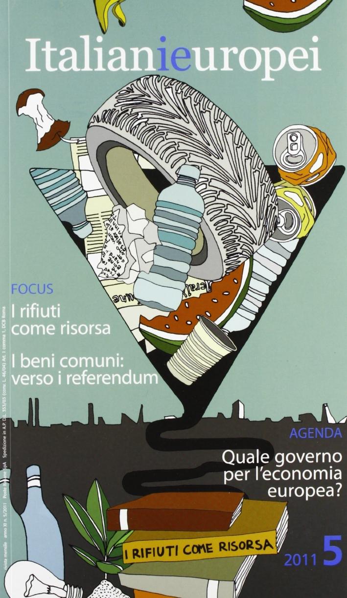Italianieuropei. Bimestrale del riformismo italiano (2011). Vol. 5