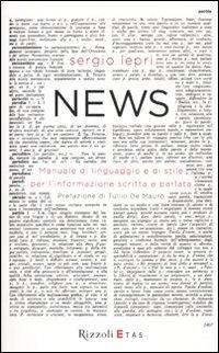 News. Manuale di linguaggio e di stile per linformazione scritta e parlata.