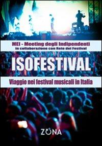 Isofestival. Viaggio nei festival musicali in Italia