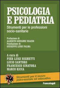 Psicologia e pediatria. Strumenti per le professioni socio-sanitarie.