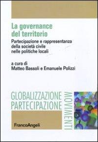 La governance del territorio. Partecipazione e rappresentanza della società civile nelle politiche locali.
