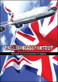 English passpartout. Manuale di conversazione inglese.