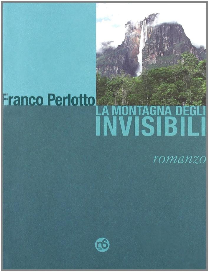 La montagna degli invisibili.