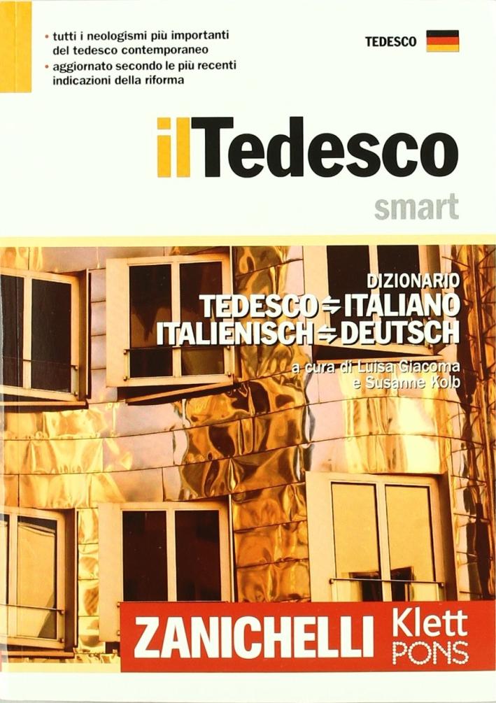 Il tedesco smart. Dizionario tedesco-italiano, italienisch-deutsch. Ediz. bilingue