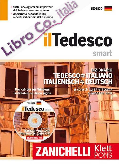 Il tedesco smart. Dizionario tedesco-italiano, italienisch-deutsch. Con CD-ROM.