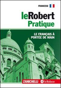 Le Robert Pratique. Le français à portée de main.