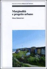 Marginalità e progetto urbano.