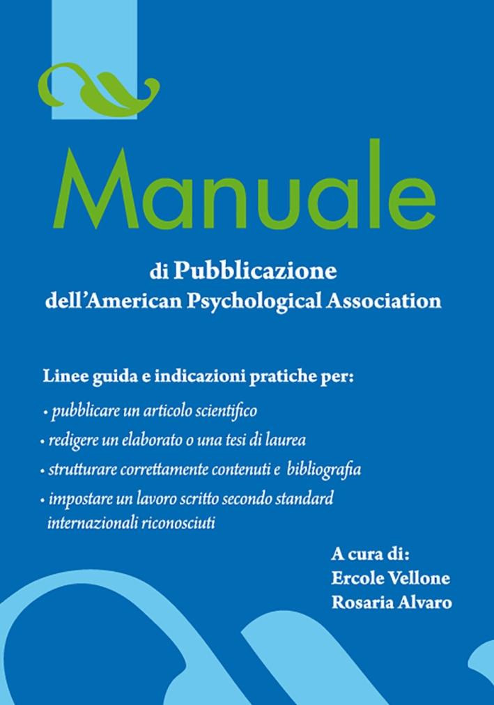 Manuale di pubblicazione dell'american psychological association.