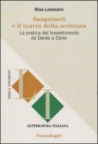 Sanguineti e il teatro della scrittura. La pratica del travestimento da Dante a Dürer.