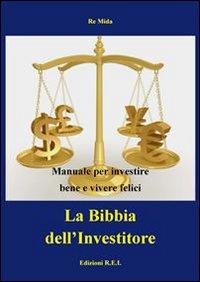 La Bibbia dell'investitore