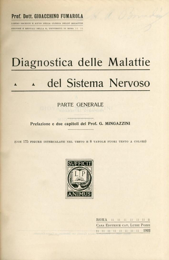Diagnostica delle Malattie del Sistema Nervoso. Parte Generale. Parte Speciale