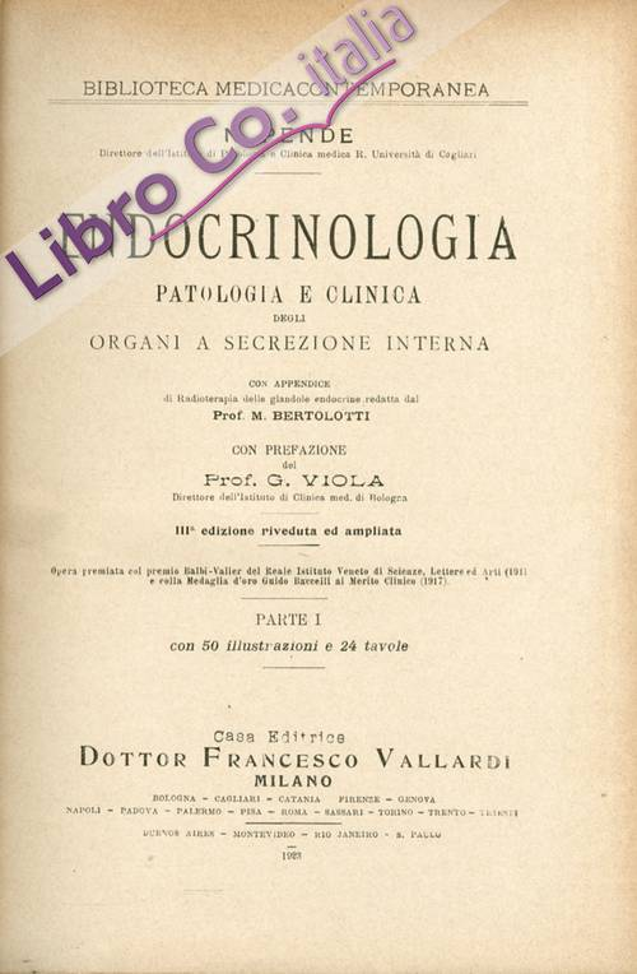 Endocrinologia, Patologia e Clinica degli Organi a Secrezione Interna.