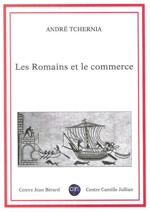 Les Romains Et le Commerce.