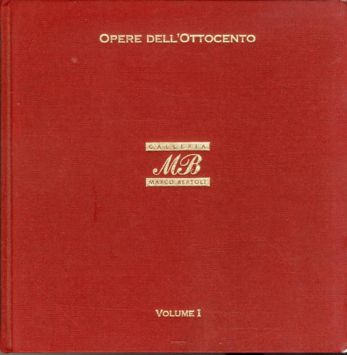 Opere dell'Ottocento. Volume I.