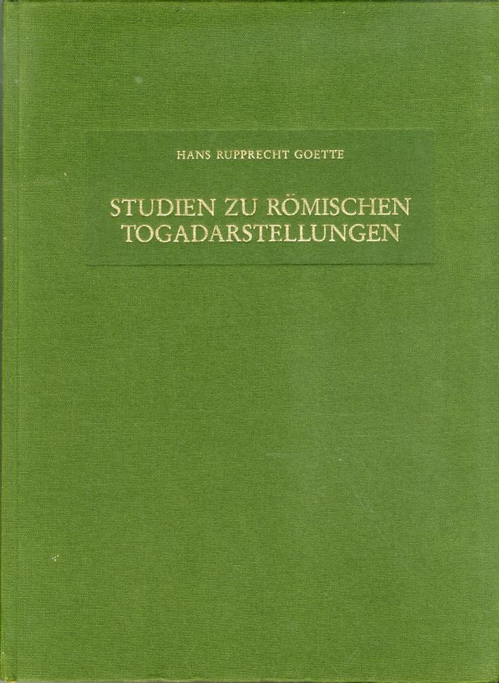 Studien Zu Romischen Togadarstellungen.