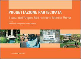 Il caso dell'Angelo Mai nel rione Monti a Roma. Progettazione partecipata.