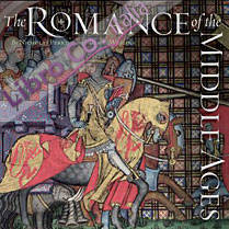 The Romance of the Middle Ages.