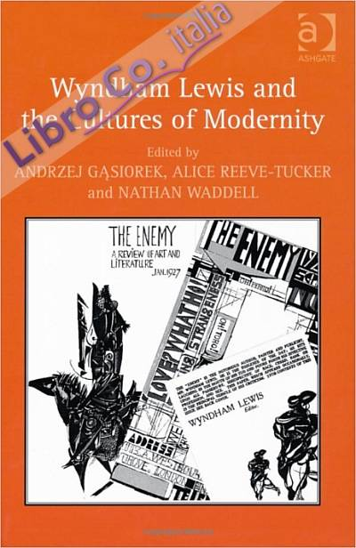 Wyndham Lewis and the Cultures of Modernity