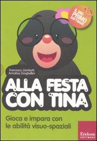 Alla festa con Tina. Con CD-ROM