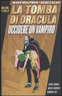 La tomba di Dracula. Uccidere un vampiro.
