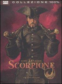 Lo scorpione. Vol. 3: Nel nome del padre.