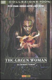 The green woman. La donna verde.
