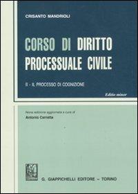 Corso di diritto processuale civile. Ediz. minore. Vol. 2: Il processo di cognizione