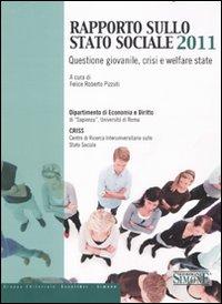 Rapporto sullo Stato Sociale 2011. Questione giovanile, crisi e welfare state