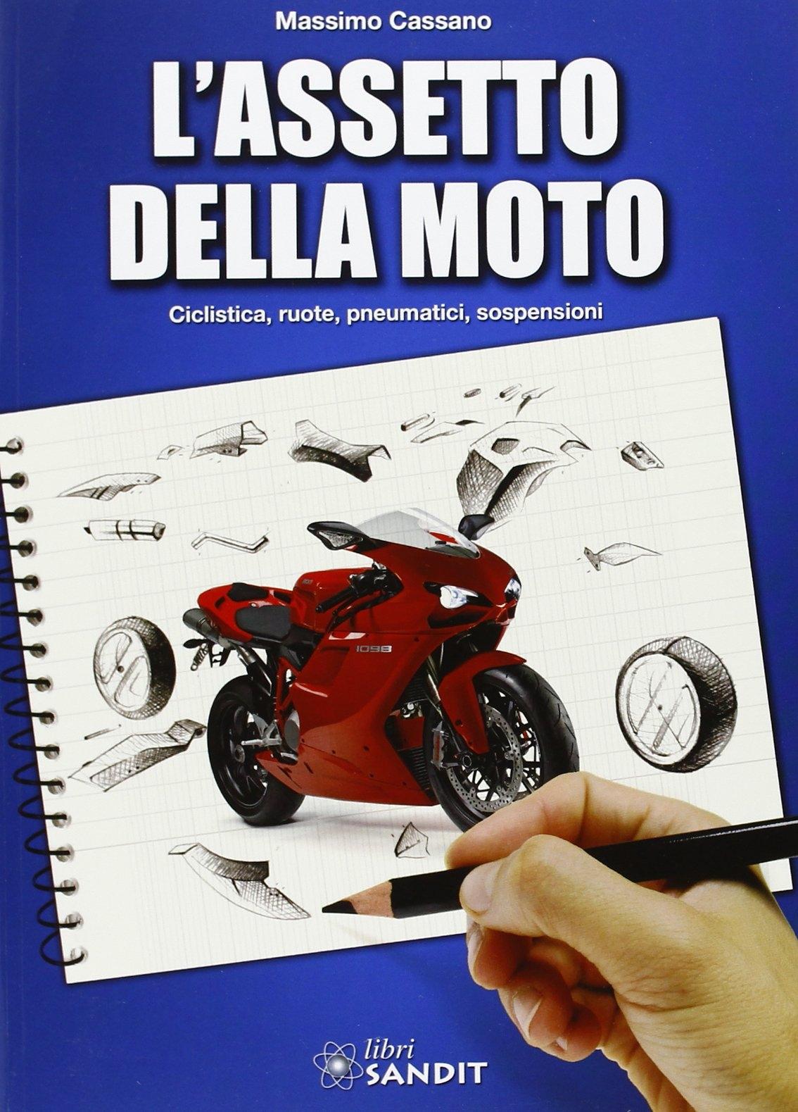 L'assetto della moto.
