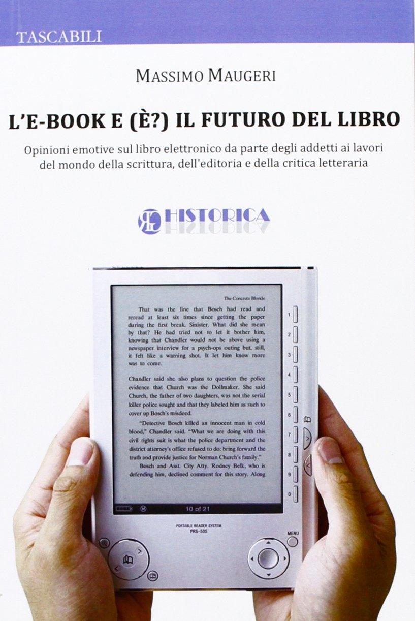 L'e-book e (è?) il futuro del libro.