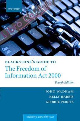 Blackstone's Guide to the Freedom of Information Act 2000.