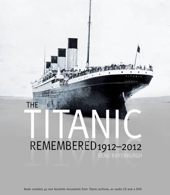 Titanic Remembered.