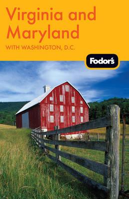 Fodor's Virginia & Maryland.