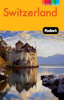 Fodor's Switzerland.