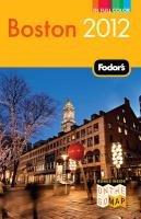 Fodor's Boston 2012.