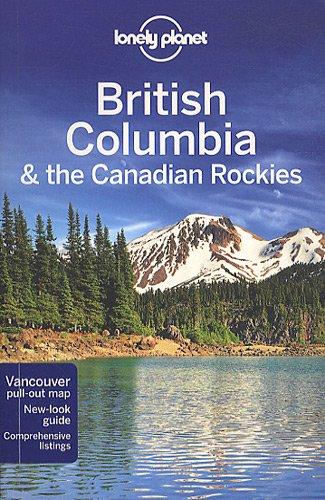 British Columbia & the Canadian Rockies.