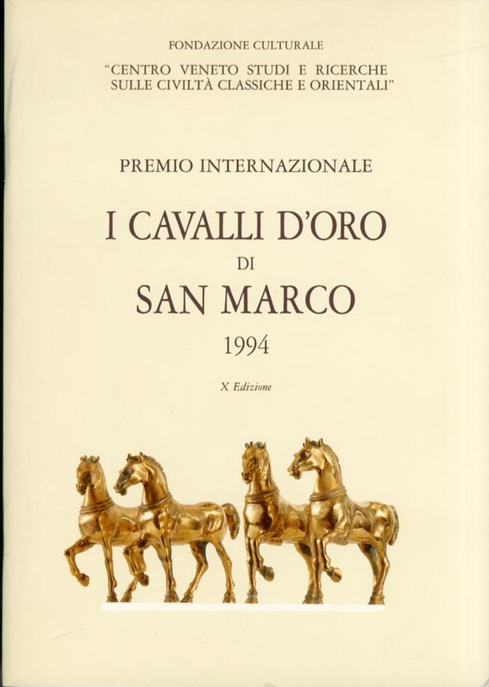 Premio Internazionale I Cavalli d'Oro di San Marco. [X Edizione].