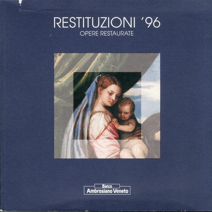 Restituzioni '96. Opere Restaurate