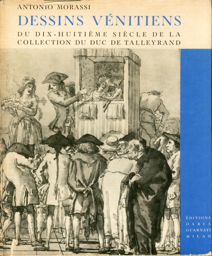 Dessins Vénitiens du Dix-huitiéme Siécle de la Collection du Duc de Talleyrand.