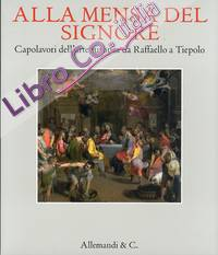 Alla mensa del Signore. Capolavori della pittura europea da Raffaello a Tiepolo