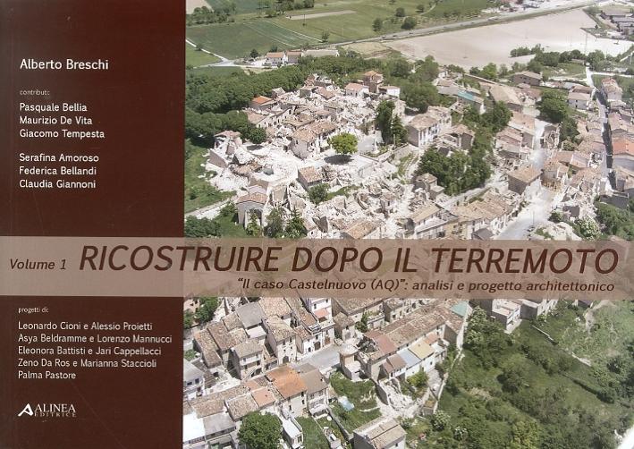 Ricostruire Dopo il Terremoto. Il Caso Castelnuovo (Aq)